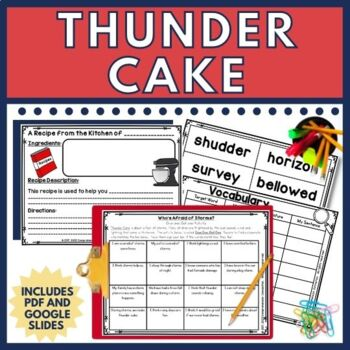 Thunder Cake by Patricia Polacco is a sweet story of overcoming fears. Thunder Cake ties in well with weather studies or storms. It is perfect for guided reading groups or as a mentor text with it's rich vocabulary and description. This *Newly Revised and Exanded* unit includes materials for before/during/after reading in DIGITAL using GOOGLE SLIDES TM and PDF Printables. The skills included are listed in the resrouce description.