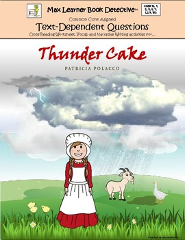 Thunder Cake: Text-Dependent Questions and More!