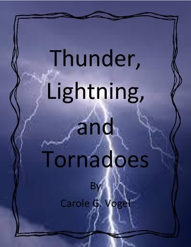 Thunder, Lightning, and Tornadoes by Carole G. Vogel - Imagine It - 6th Grade