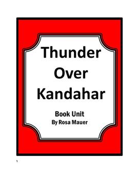 Thunder Over Kandahar by Sharon McKay and Rafal Gerszak Book Unit