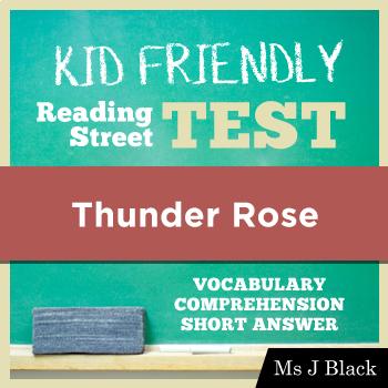 Thunder Rose KID FRIENDLY Reading Street Test