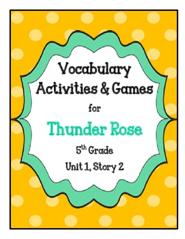Thunder Rose Vocabulary Activities and Games- 5th Grade Un