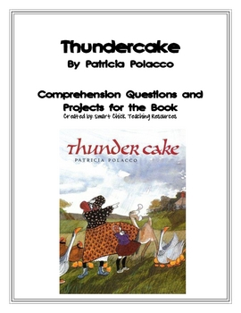"""Thundercake"", by P. Polacco, Questions and Projects"
