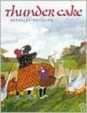 Thundercake by Patricia Polacco
