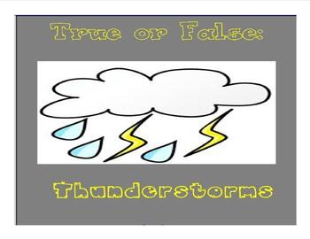 Thunderstorm True or False