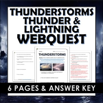 Thunderstorms - Webquest and Answer Key (Thunder and Lightning)