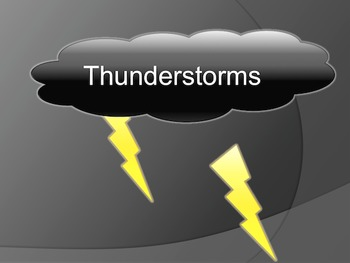 Thunderstorms graphic organizer- what causes thunderstorms to form and end