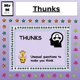 Thunks - Questions that make you thunk!