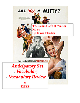 Thurber ~ The Secret Life of Walter Mitty Preread, Vocab. Worksheets (KEYS)