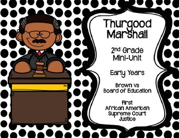 Thurgood Marshall Mini-Unit