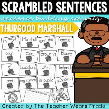 Thurgood Marshall Activity | Building Sentences | Scrambled Sentences