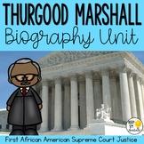 Thurgood Marshall Biography Unit : Black History Month Activities