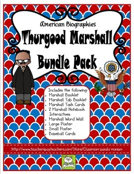 Thurgood Marshall Bundle Pack (Task Cards Included)