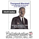 Thurgood Marshall Collaborative Mural | Poster | Huge Wall Art