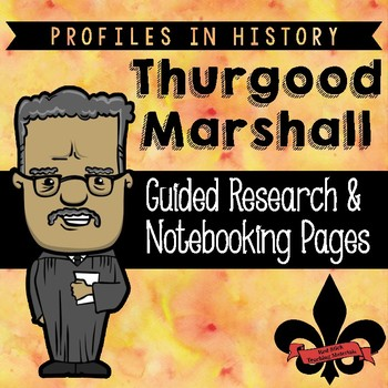 Thurgood Marshall Guided Research Activity