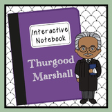 Thurgood Marshall Interactive Notebook, Civil Rights, Black History Month