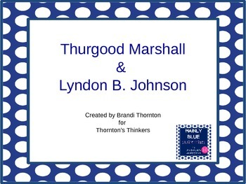 Thurgood Marshall & Lyndon B. Johnson