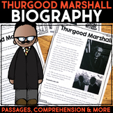 Thurgood Marshall Reading Passage, Biography Report, & Comprehension Activities