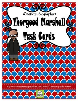 Thurgood Marshall Task Cards