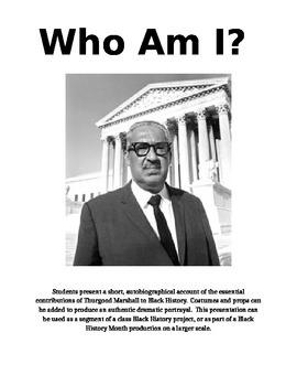 Thurgood Marshall - Who Am I?