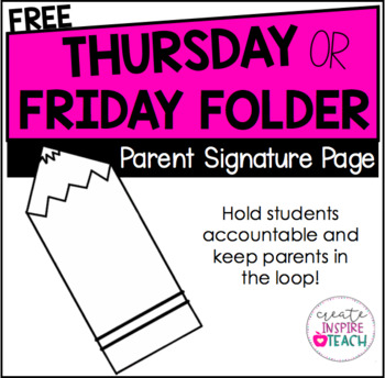Thursday OR Friday Folder - Parent Signature Page