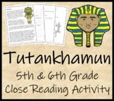 Tutankhamun- 5th & 6th Grade Close Reading Activity