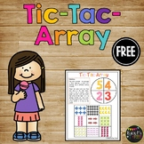 Tic-Tac-Arrays, Game for Second Grade, Math Centers, Multiplication