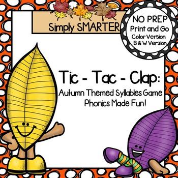 Tic-Tac-Clap:  NO PREP Autumn Syllables Game