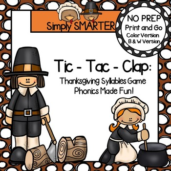 Tic-Tac-Clap:  NO PREP Thanksgiving Syllables Game