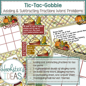 Tic-Tac-Gobble: A Thanksgiving Adding and Subtraction Fraction Word Problem Game