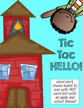 Tic-Tac-HELLO!  Word Work Choice Boards for the beginning