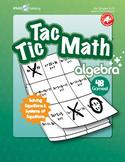 Tic Tac Math ALGEBRA Games (Linear, Quadratic, Exponential Equations)