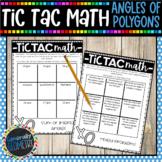Tic Tac Math: Angles of Polygons, Geometry