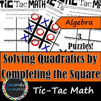 Tic Tac Math: Completing the Square; Algebra 1