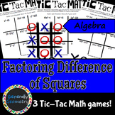 Tic Tac Math: Factoring Difference of Squares; Algebra 1