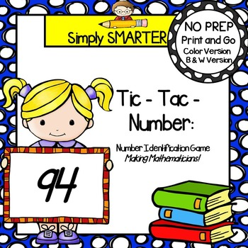 Tic-Tac-Number:  NO PREP Number Identification Game (1-100)