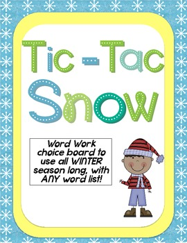Tic-Tac-SNOW Word Work Choice Boards
