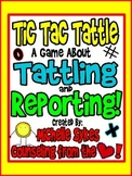 Tic Tac Tattle: A Lesson and Game about Tattling and Reporting