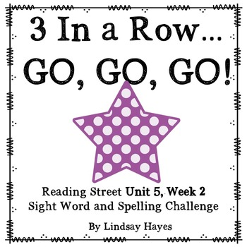3 In a Row...GO, GO, GO! Reading Street 5.2
