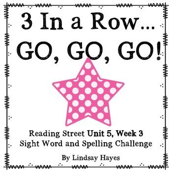 3 In a Row...GO, GO, GO! Reading Street 5.3