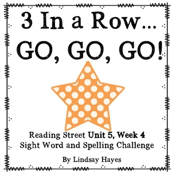 3 In a Row...GO, GO, GO! Reading Street 5.4