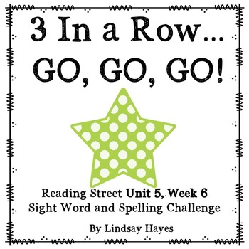 3 In a Row...GO, GO, GO! Reading Street 5.6