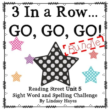 3 In a Row...GO, GO, GO! Reading Street Unit 5 BUNDLE
