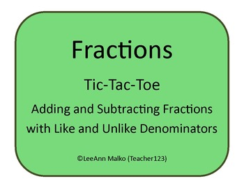 Fractions Tic-Tac-Toe - Adding and Sub. Fractions with Lik