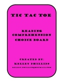 Reading Comprehension - Choice Board Tic Tac Toe