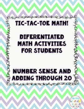 Tic-Tac-Toe Differentiated Math Boards: Number Sense and Operations