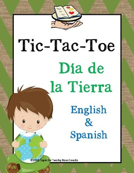 Tic Tac Toe Earth Day Theme English and Spanish Dia de la Tierra