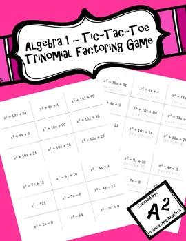 Algebra 1 - Tic-Tac-Toe Trinomial Factoring Game