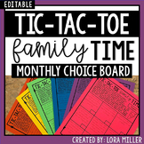 Tic-Tac-Toe Family Time Monthly Choice Board--12 Months--EDITABLE