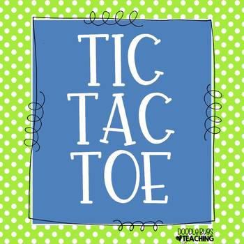 Tic Tac Toe Fun for the whole year!